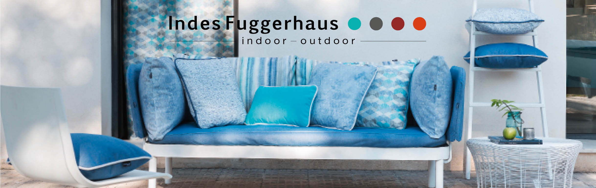 Indes Fuggerhaus Kollektion Indoor Outdoor Summertime